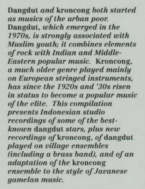 kroncong and dangdut gamelan Dangdut, a synthesis of indian film music, a type of sumatran malay music called orkes melayu (malay orchestra), kroncong, and euro-american popular music, was.